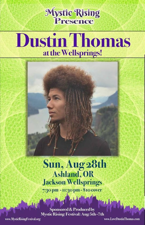 8/28/2016: Dustin Thomas @ The Wellsprings