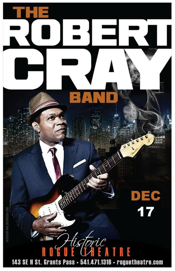 12/17/2016: The Robert Cray Band @ The Historic Rogue Theatre