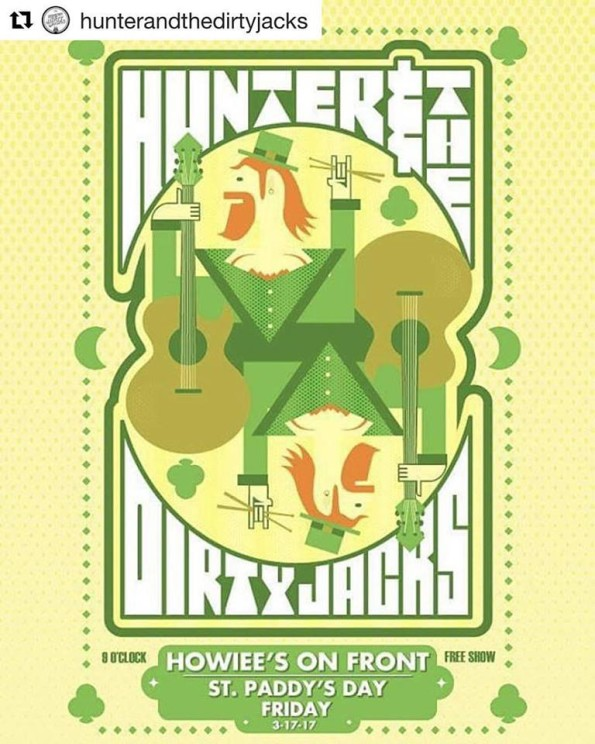 3/17/2017: Hunter & The Dirty Jacks @ Howiee's On Front