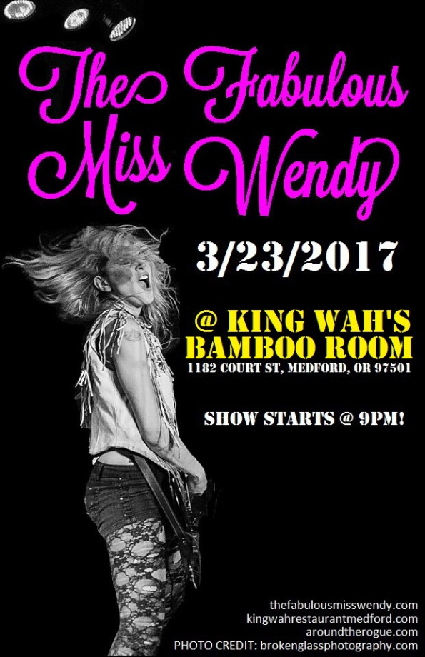 3/23/2017: The Fabulous Miss Wendy @ King Wah's Bamboo Room