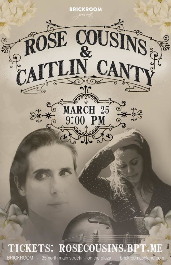3/25/2017: Rose Cousins & Caitlin Canty @ The Brickroom in Ashland