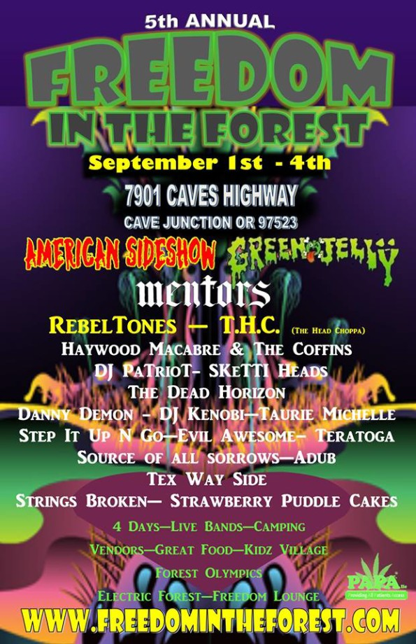 9/1/2017: 5th Annual Freedom In The Forest @ 7901 Caves Highway (Cave Junction, OR)