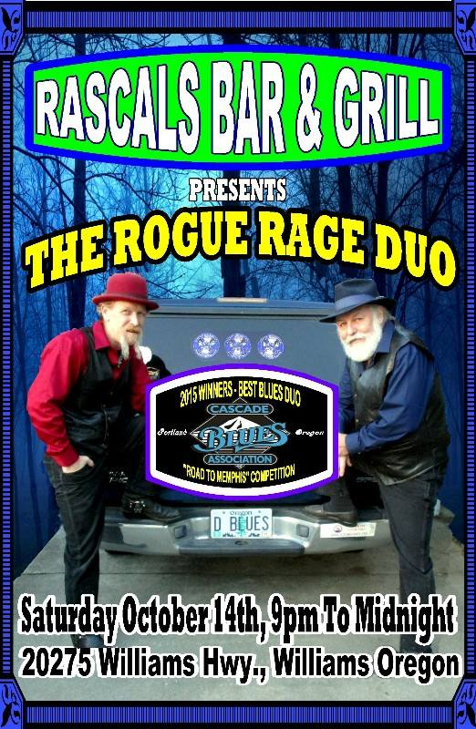 10/14/2017: The Rogue Rage Duo @ Rascals Bar & Grill (Williams, OR)