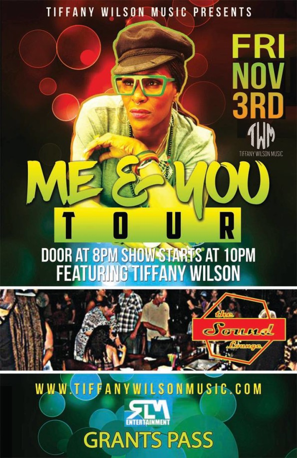 11/3/2017: Me & You Tour ft. Tiffany Wilson @ The Sound Lounge (Grants Pass, OR)